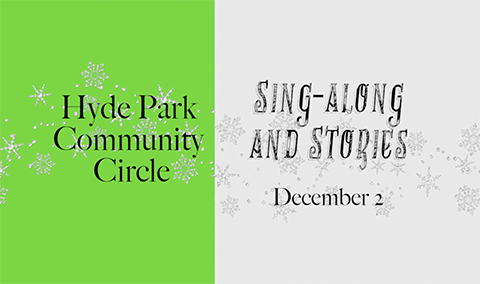 Hyde Park Community Circle, Holiday Sing-along and Stories, 2017