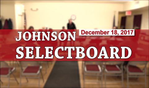 Johnson Selectboard, 12/18/17