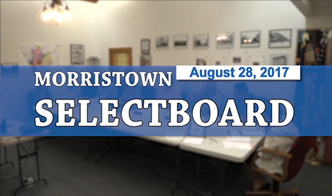 Morristown Selectboard 8/28/17