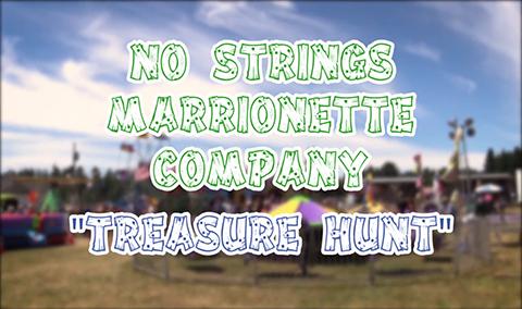 Field Days, 2017 – No Strings Marionette, Treasure Hunt