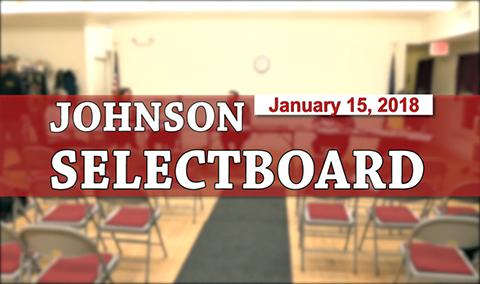 Johnson Selectboard, 1/15/18
