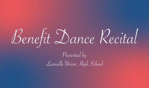 Lamoille Union High School – Benefit Dance Recital, 2017