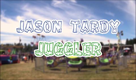 Field Days, 2017 – Jason Tardy Juggler
