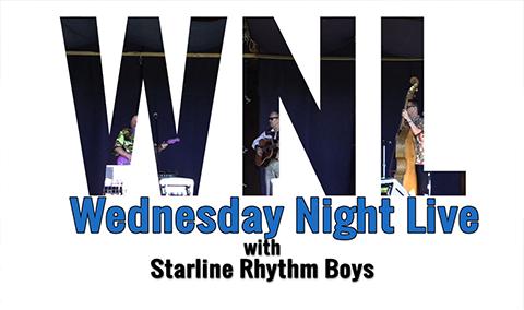 Wednesday Night Live, 2017 – Starline Rhythm Boys