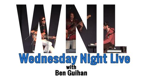 Wednesday Night Live, 2017 – Ben Guihan
