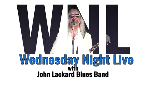 Wednesday Night Live, 2017 – John Lackard Blues Band