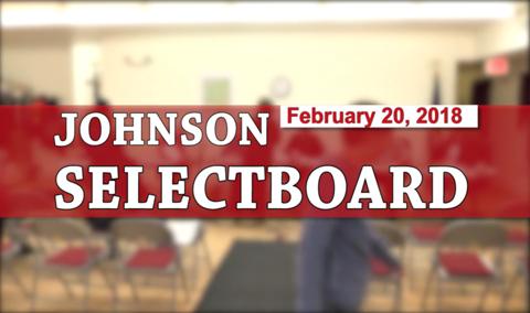 Johnson Selectboard, 2/20/18