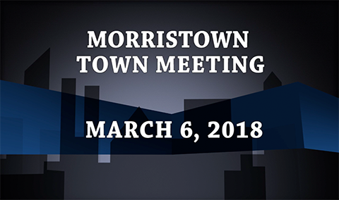 Morristown Town Meeting, 2018