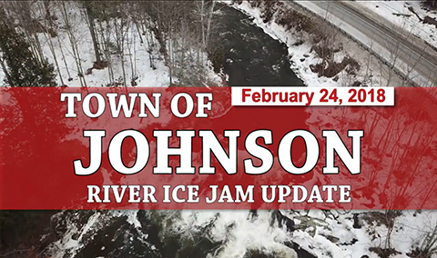 Town of Johnson, 2/24/18 – Lamoille & Gihon River Ice Jam Update 4
