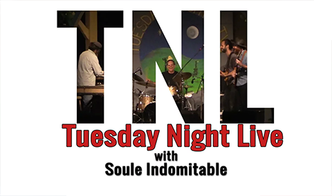 Tuesday Night Live, 2017 – Soule Indomitable
