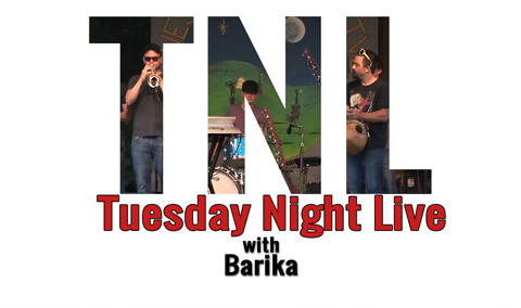 Tuesday Night Live, 2017 – Barika