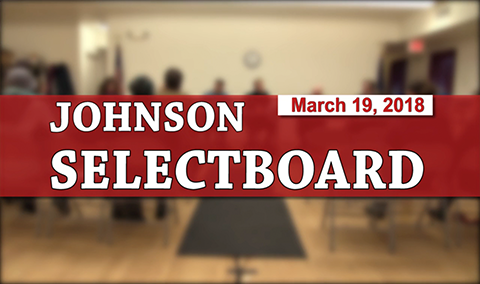 Johnson Selectboard, 3/19/18