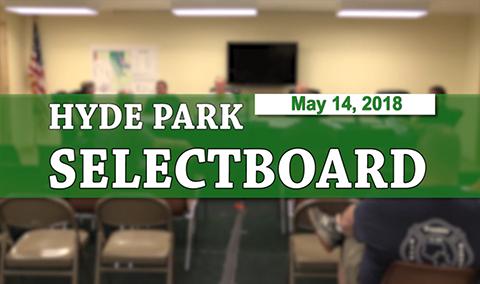 Hyde Park Selectboard, 5/14/18