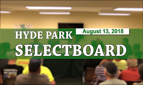 Hyde Park Selectboard, 8/13/18