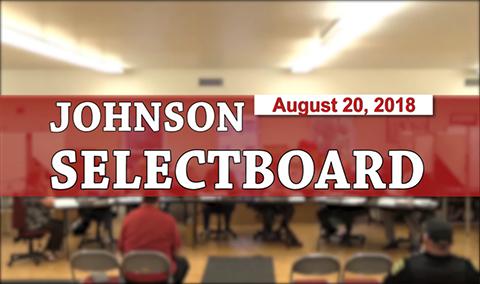 Johnson Selectboard, 8/20/18