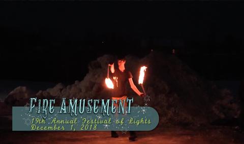 Festival of Lights, 2018 – Fire Amusement
