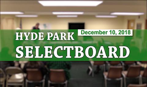 Hyde Park Selectboard, 12/10/18