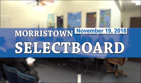 Morristown Selectboard, 11/19/18