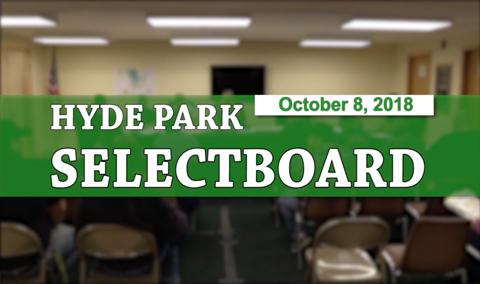 Hyde Park Selectboard, 10/8/18