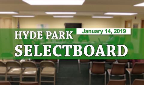 Hyde Park Selectboard, 1/14/19