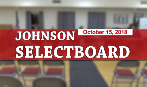 Johnson Selectboard, 10/15/18