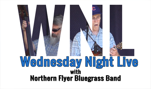 Wednesday Night Live, 2018 – Northern Flyer Bluegrass Band