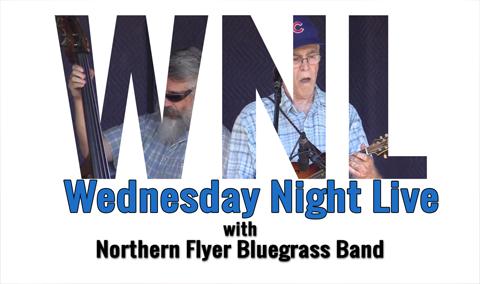 Wednesday Night Live, 2018 – Northern Flyer Bluegrass Band