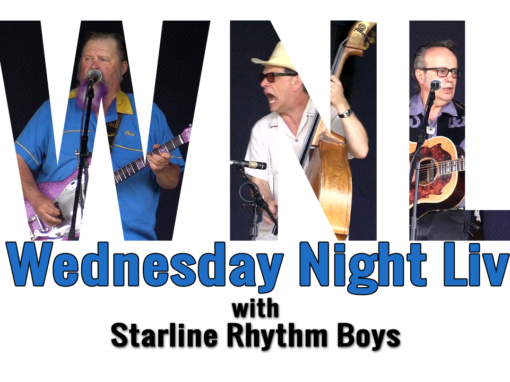 Wednesday Night Live, 2018 – Starline Rhythm Boys