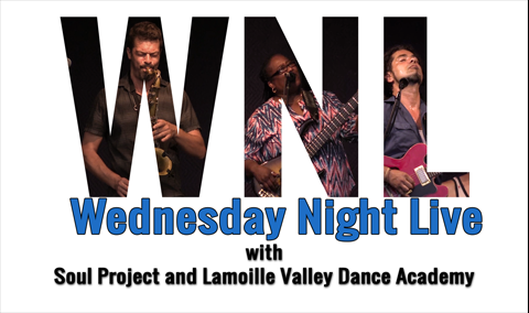 Wednesday Night Live, 2018 – Soul Project and Lamoille Valley Dance Academy