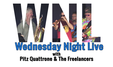 Wednesday Night Live, 2018 – Pitz Quattrone and The Freelancers