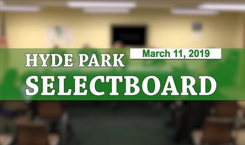 Hyde Park Selectboard, 3/11/19