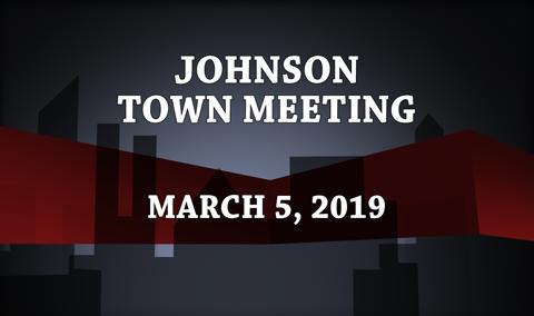 Johnson Town Meeting, 2019