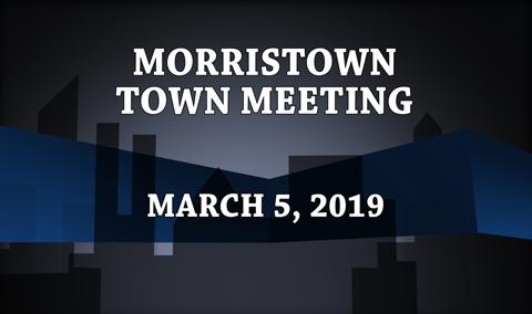 Morristown Town Meeting, 2019
