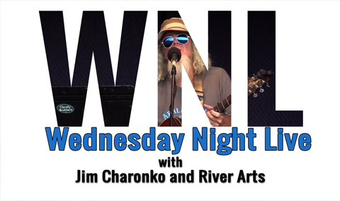Wednesday Night Live, 2018 – Jim Charonko and River Arts