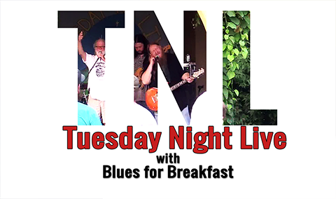 Tuesday Night Live, 2018 – Blues for Breakfast