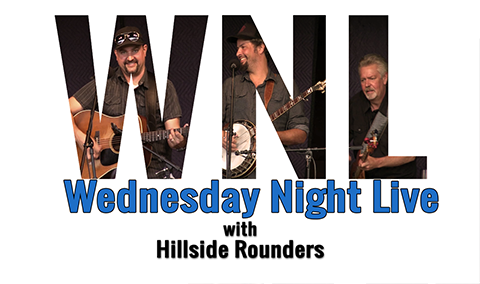 Wednesday Night Live, 2018 – Hillside Rounders