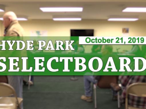 Hyde Park Selectboard, 10/21/19