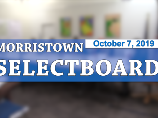 Morristown Selectboard, 10/7/19