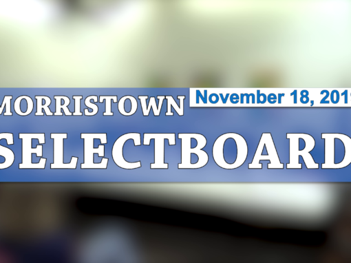 Morristown Selectboard, 11/18/19