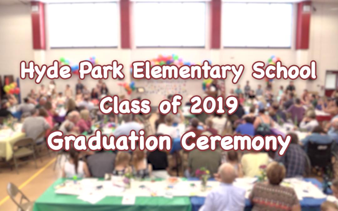 Hyde Park Elementary School 6th Grade Graduation, 2019