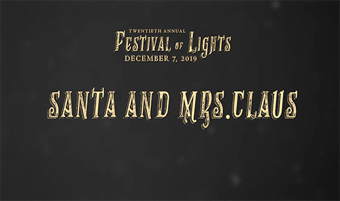 Festival of Lights, 2019 – Santa and Mrs. Claus