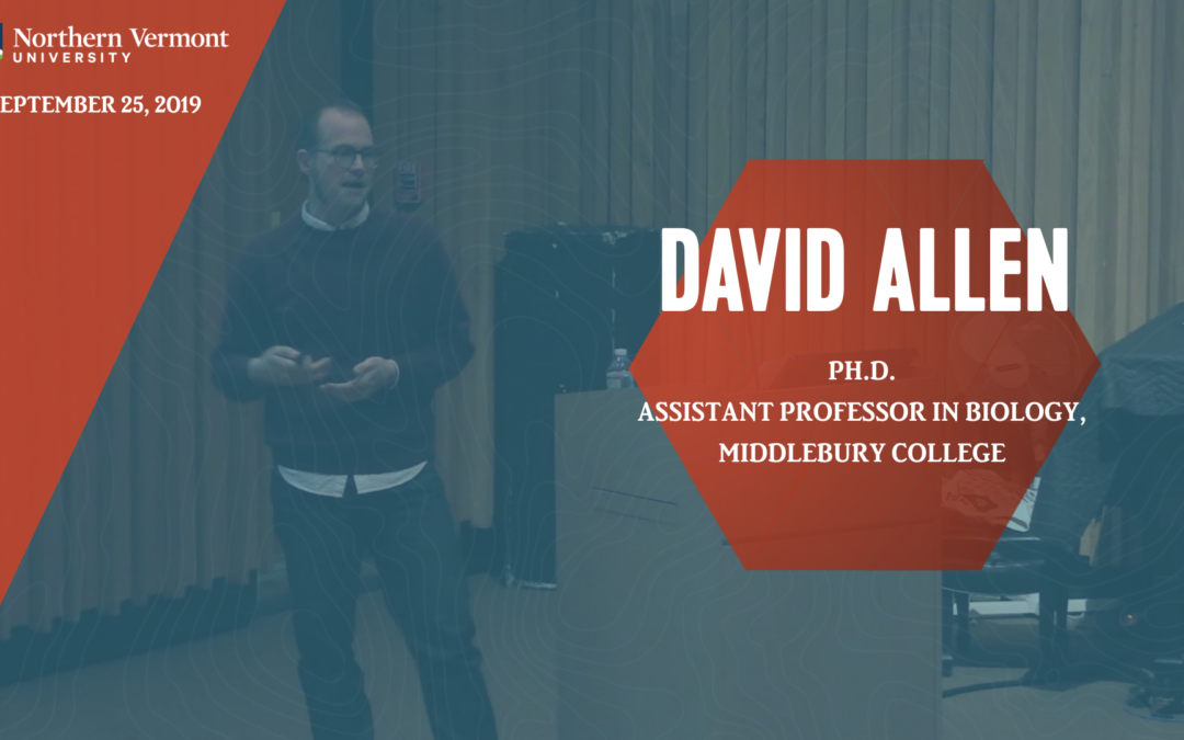 Current Topics in Science Series – David Allen, Ph.D