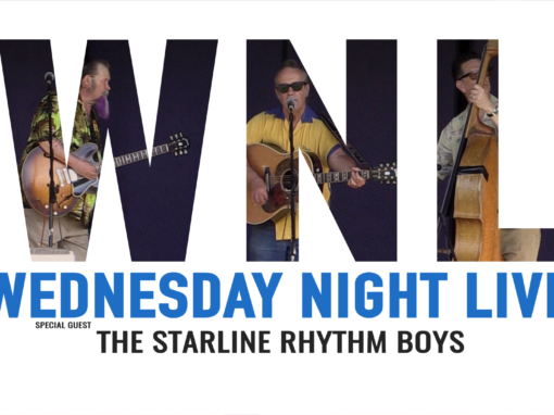 Wednesday Night Live, 2019 – Starline Rhythm Boys