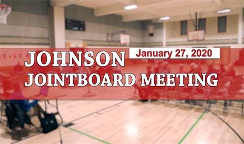 Johnson Joint Board Meeting, 1/27/20