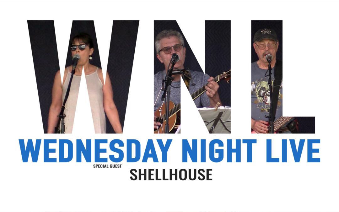 Wednesday Night Live, 2019 – Shellhouse