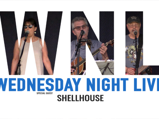 Wednesday Night Live, 2019 – Shellhouse