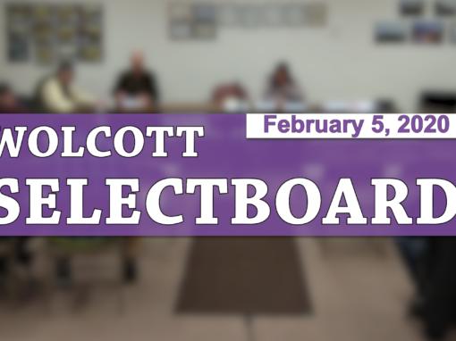 Wolcott Selectboard, 2/5/20