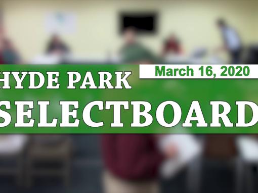 Hyde Park Selectboard, 3/16/20