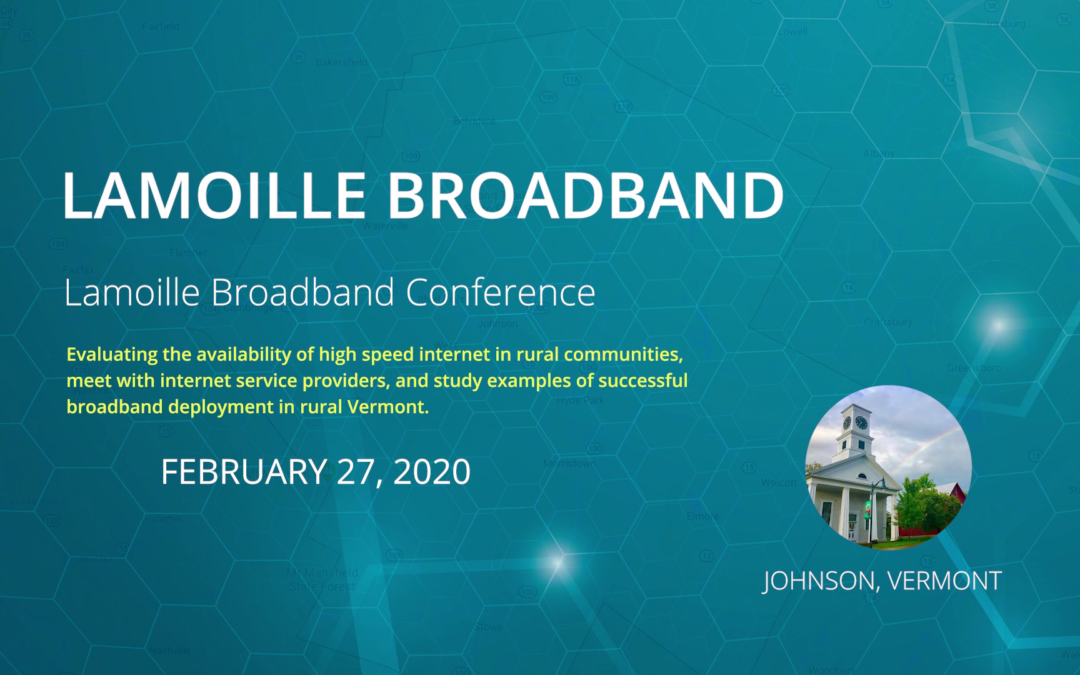 Lamoille County Broadband Conference, 2/27/20