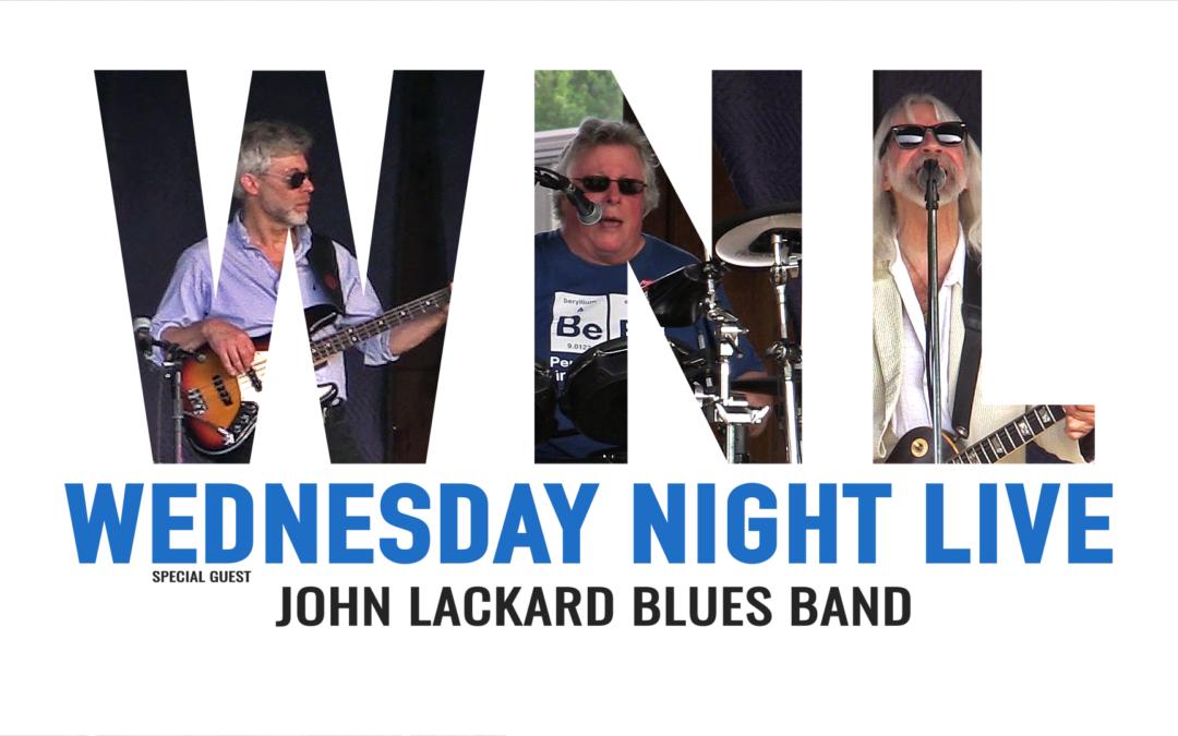 Wednesday Night Live, 2019 – John Lackard Blues Band